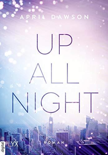 Up All Night: Roman (Up-All-Night-Reihe 1)