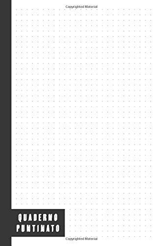 Quaderno Puntinato: Quaderno Puntinato da 100 Pagine Bianche Ideali Per Disegnare, Prendere Appunti o per Scarabocchiare, Dot Grid Journal, Bullet Journal, Copertina Bianca