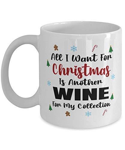 N\A Taza de coleccionista de vinos: Todo lo Que Quiero para Navidad es Otro para mi colección