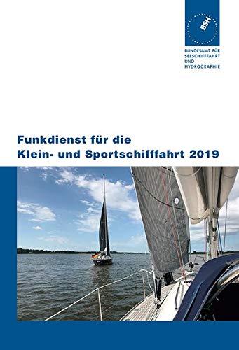 Funkdienst für die Klein- und Sportschifffahrt (Ausgabe 2019)