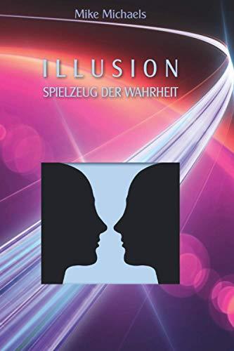 Illusion Spielzeug der Wahrheit