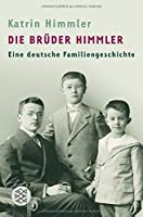 Die Bruder Himmler
