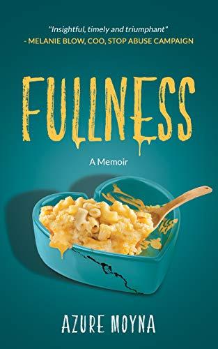 Book: Fullness - A Memoir by Azure Moyna
