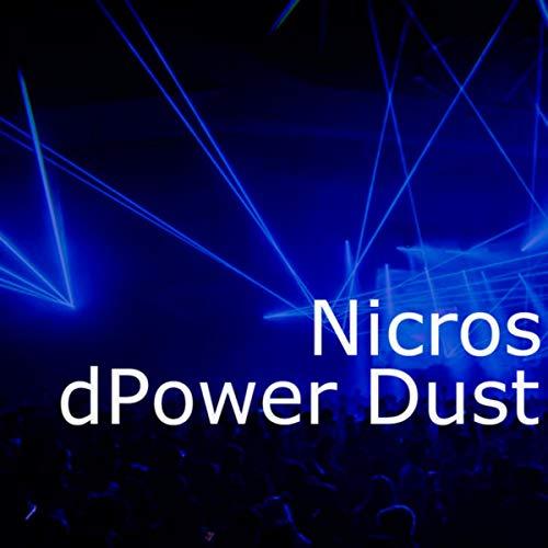 Nicros-dPower Dust.wav