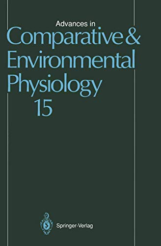 Advances in Comparative and Environmental Physiology: Volume 15 (Advances in Comparative and Environmental Physiology (15), Band 15)