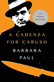 A Cadenza for Caruso (The Opera Mysteries Book 1) by [Barbara Paul]