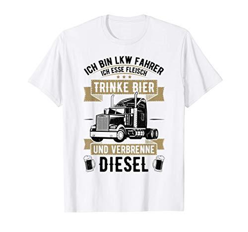 Ich bin Lkw-Fahrer ich trinke Bier verbrenne Diesel T-Shirt