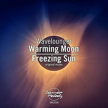 Warming Moon / Freezing Sun