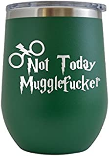 not today muggle cup