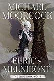 Elric of Melniboné: The Elric Saga Part 1 (1) (Elric Saga, The)