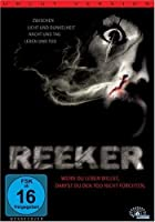 Reeker - Uncut Version