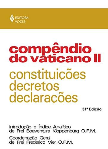 Compêndio do Vaticano II: Constituições, decretos e declarações