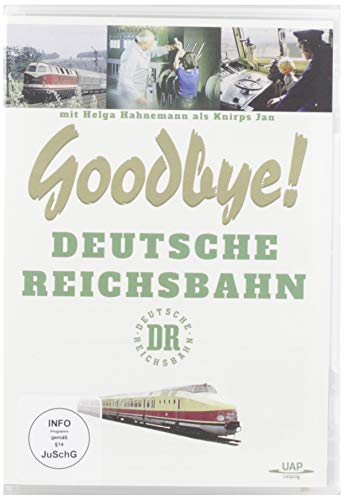 Goodbye - Deutsche Reichsbahn mit Helga Hahnemann als Knirps Jan