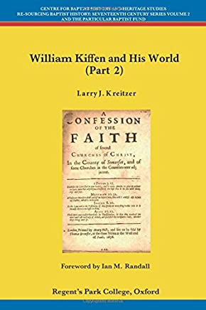 William Kiffen and his World (Part 2)