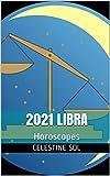 2021 Libra: Horoscopes