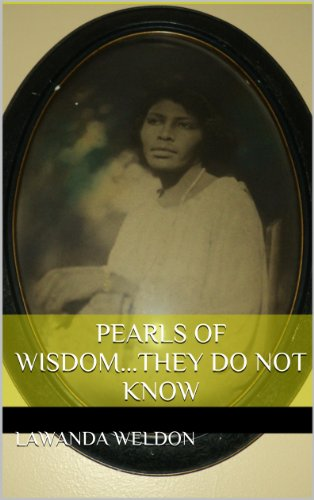 Pearls of wisdom...They do not know  (English Edition)
