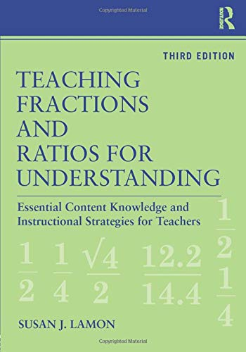 Teaching Fractions and Ratios for Understanding:...