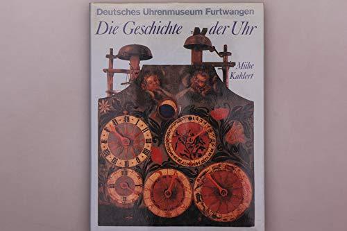 Deutsches Uhrenmuseum Furtwangen. Die Geschichte der Uhr.