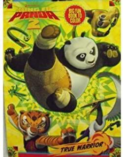 Kung Fu Panda 2 Big Fun Book to Color ~ True Warrior