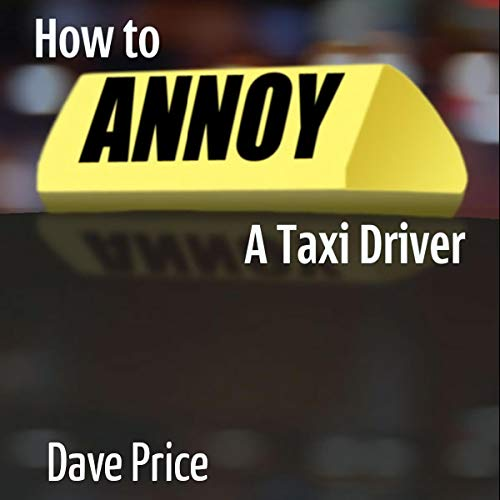 How to Annoy a Taxi Driver cover art