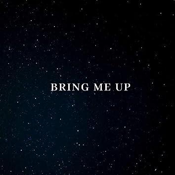 Bring Me Up