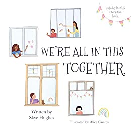 We're All In This Together by [Skye Hughes, Alice Coates]