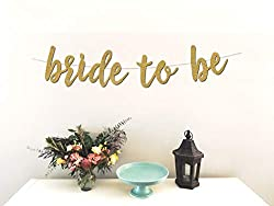 Bride to Be Gold Banner - Best Bridal Shower Decorations