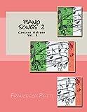 piano songs 2: canzoni italiane vol. 2