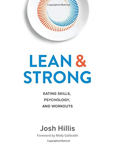 Lean and Strong: Eating Skills, Psychology, and Workouts