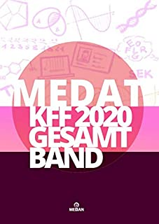 MedAT KFF 2020 Gesamtband: Mehr als 4000 Übungsaufgaben zum gesamten KFF-Teil (German Edition)