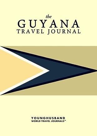 The Guyana Travel Journal