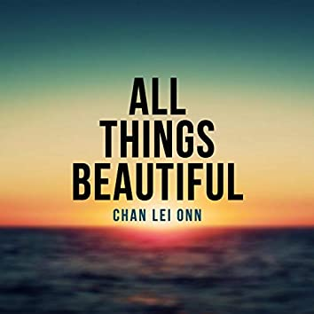 All Things Beautiful