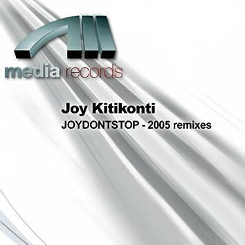 Joydontstop - 2005 Remixes