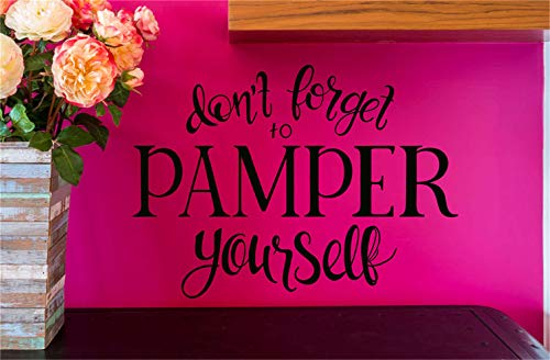 Wandaufkleber, Wandtattoo, Motiv: Don't Forget to Pamper Yourself for Living Room Bedroom