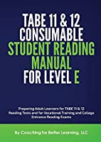 TABE 11and 12 Consumable Student Reading Manual for Level E