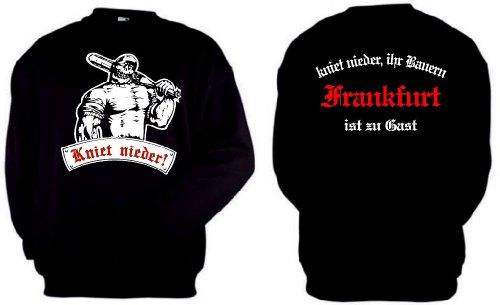 Frankfurt Ultras Sweatshirt kniet nieder Ihr Bauern Frankfurt sc