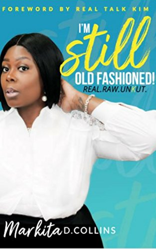 I'm Still Old Fashioned!: REAL.RAW.UNKUT. (GLOBAL EDITION) (English Edition)