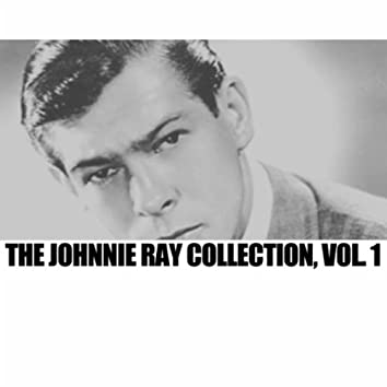 The Johnnie Ray Collection, Vol. 1