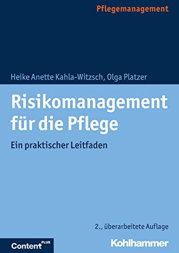 Risikomanagement für die Pflege: Ein praktischer Leitfaden