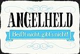 Blechschild 30x20cm Angelheld Held angeln Humor Spruch Sprüche Metall Schild