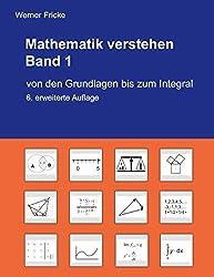 Mathematik verstehen von den grundlagen bis zum Integral Buch Allgemeinwissen