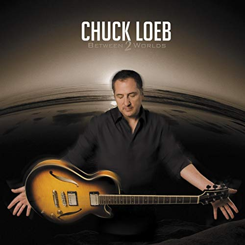10 best chuck loeb between 2 worlds for 2020