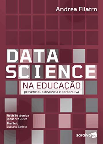 Data Science na Educação: Presencial, a Distância e Corporativa