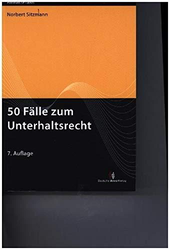 50 Fälle zum Unterhaltsrecht (AnwaltsPraxis)