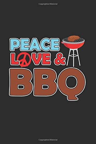 Peace Love & BBQ: Cool Animated Design For all Barbecue Grill Lover Cooker Notebook Composition Book Novelty Gift (6
