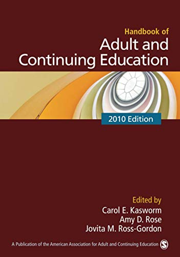 Compare Textbook Prices for Handbook of Adult and Continuing Education 2010 Edition ISBN 9781412960502 by Kasworm, Carol E.,Rose, Amy D.,Ross-Gordon, Jovita M.