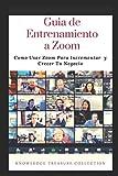 Guia de Entrenamiento a Zoom