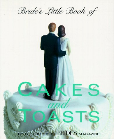 Bride's Little Book of Cakes And Toasts