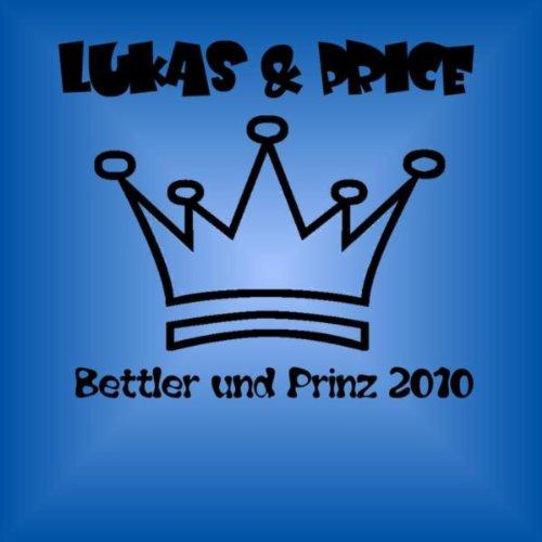 Bettler & Prinz