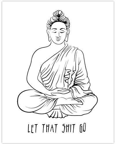 Let That Shit Go - 11x14 Unframed Art Print - Great Inspirational Decor and Gift for Home, Office and Gym Under $15
